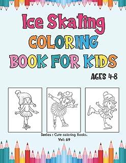 کتاب رنگ آمیزی اسکیت روی یخ برای سنین 4-8 سال: سرگرم کننده صفحات رنگ آمیزی اسکیت روی یخ برای کودکان و کودکان پیش دبستانی ، هدیه عالی برای پسران