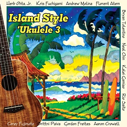 Island Style Ukulele 3 [Explicit]
