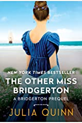 The Other Miss Bridgerton: A Bridgerton Prequel (The Rokesbys (Bridgerton Prequels) Book 3) Kindle Edition
