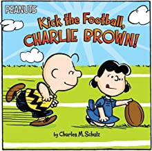 Kick the Football, Charlie Brown! (Peanuts)