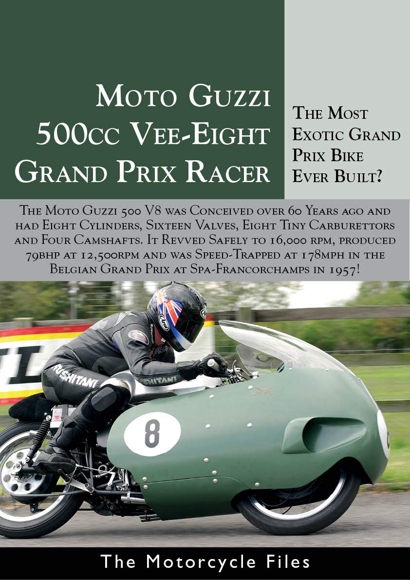 Download MOTO GUZZI V8 GRAND PRIX 500: A MOTORCYCLE RACING LEGEND (The Motorcycle Files) (English Edition)