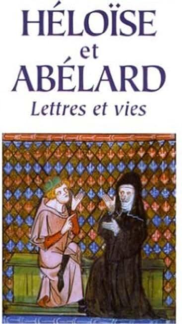 Lettres d'Abélard et d'Héloïse (Edition Intégrale - Version Entièrement Illustrée)