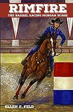 Rimfire: The Barrel Racing Morgan Horse