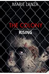 The Colony: Rising Kindle Edition