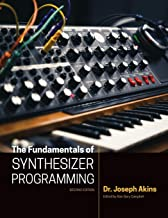 The Fundamentals of Synthesizer Programming