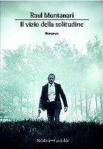 Il vizio della solitudine (Italian Edition)