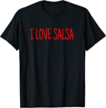 I Love Salsa T-Shirt for Latin Dancers and Dancing Lovers