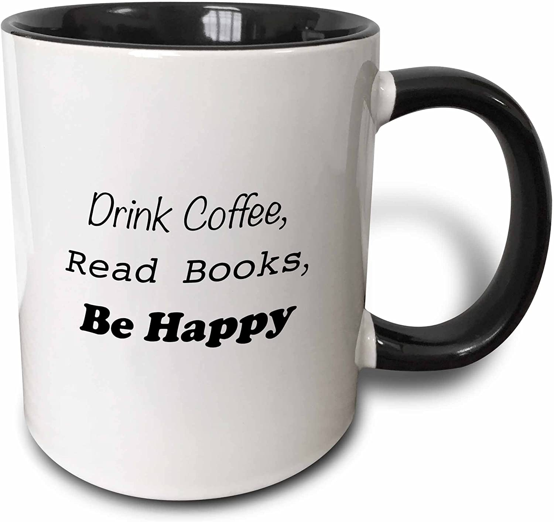 3dRose Drink Coffee Jacksonville Mall Read Books Be Happy 11 National uniform free shipping Two Mug Tone oz Bla
