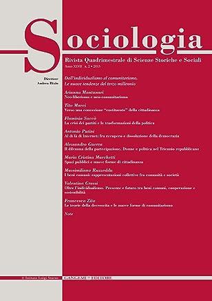 Sociologia n. 2/2013: Rivista quadrimestrale di Scienze Storiche e Sociali (Italian Edition)