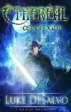 Ethereal Ascendant (The Seventh Season Book 1)