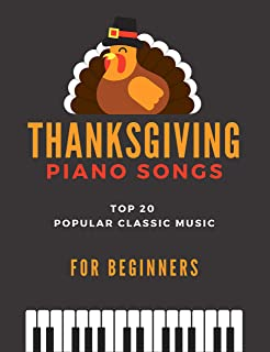 Thanksgiving Piano Songs - TOP 20 Popular Classic Music for