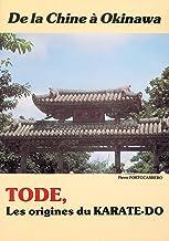 Livres Tode : Les origines du karaté-Do. De la Chine à Okinawa (KARATE) PDF