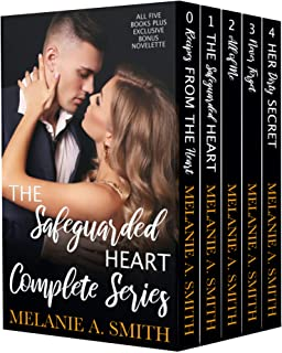 The Safeguarded Heart Complete Series: A Romantic Suspense Box Set with Five Books and Exclusive Bonus Novelette (The Safe...