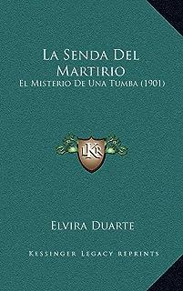 La Senda Del Martirio: El Misterio De Una Tumba (1901)