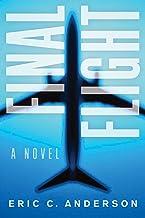 Final Flight: a novel