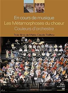En cours de musique, Les métamorphoses du choeur, Couleurs d'orchestre