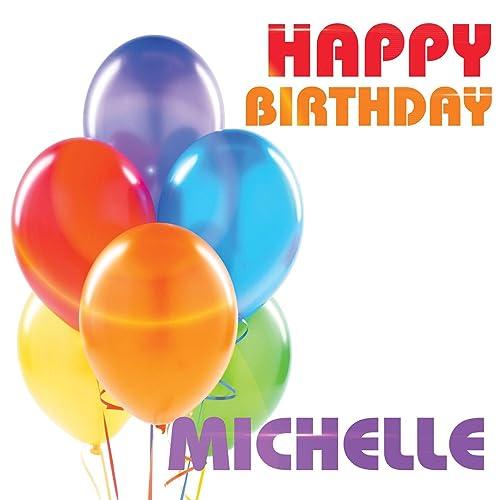 Happy Birthday Michelle (Single) By The Birthday Crew On