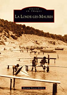 Londe-les-Maures (La) (French Edition)
