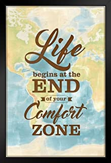 Life Begins at The End of Your Comfort Zone Travel Black Wood Framed Art Poster 14x20