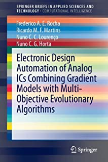 Electronic Design Automation of Analog ICs combining Gradient Models with Multi-Objective Evolutionary Algorithms (Springe...