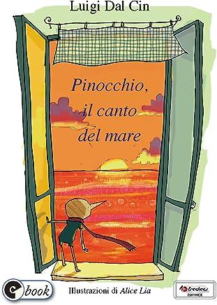 Pinocchio, il canto del mare (Collana ebook Vol. 24)