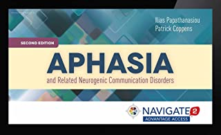 Aphasia and Related Neurogenic Communication Disorders Navigate 2 Advantage Access Code