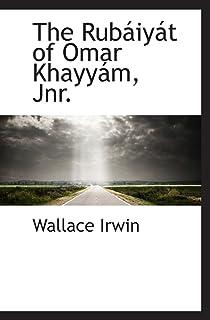 The Rubáiyát of Omar Khayyám, Jnr.