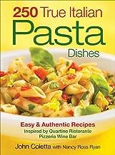 250حقيقية الإيطالي Pasta الأطباق: من السهل ووصفات فقدان الوزن أصلية