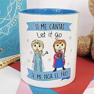 LA MENTE ES MARAVILLOSA - Taza con Frase y dibujo. Regalo Original y gracioso (Si Me cantas ' Let it Go ' se Me pasa El fr...