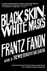 Black Skin, White Masks Kindle Edition