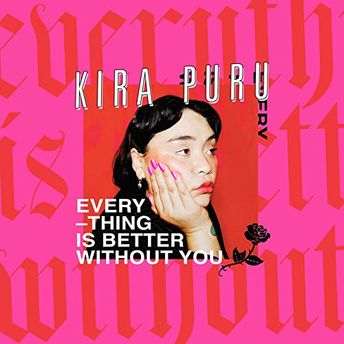 Everything Is Better Without You [Explicit]