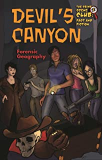 Devil's Canyon: Forensic Geography (The Crime Scene Club: Fact and Fiction) (English Edition)