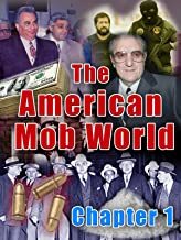 The American Mob World: Chapter 1