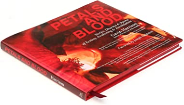 Petals and Blood Stories, Dharma and Poems of Ecstasy, Awakening, and Annihilation