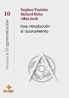 Una introducción al razonamiento (Derecho y Argumentación nº 10) (Spanish Edition)