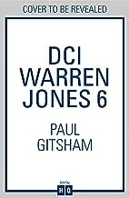 DCI Warren Jones 6: A gripping crime thriller that will have you hooked (DCI Warren Jones, Book 6)
