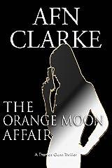 THE ORANGE MOON AFFAIR: A Thomas Gunn Thriller (International Mystery, Thriller and Suspense Series Book 1) Kindle Edition