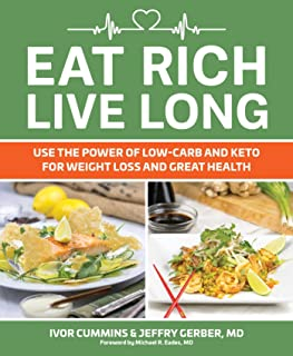 Eat Rich, Live Long: Mastering the Low-Carb & Keto Spectrum for Weight Loss and Longevity (1)