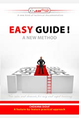 Easy Guide !: A new method (EasyGuide.tech Book 1) Kindle Edition