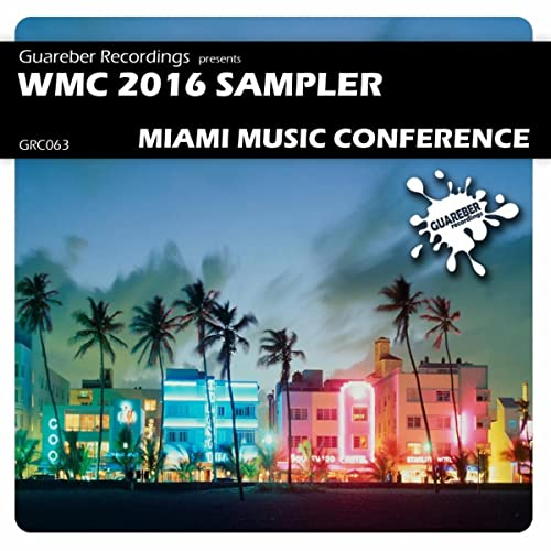 WMC 2016 Sampler Miami Music Conference by Various artists on Amazon