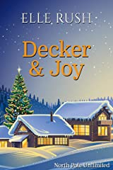 Decker and Joy: North Pole Unlimited 1 Kindle Edition
