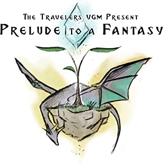 """Prelude to a Fantasy (Music Inspired by the """"Final Fantasy"""" Game Series)"""