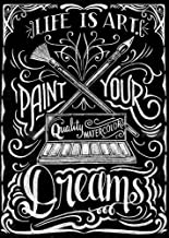 Life is Art Paint Your Dreams by CJ Hughes Art Print, 10 x 14 inches