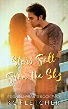 Stars Fall From the Sky (Reigning Hearts Book 2)
