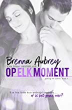 Op elk moment (Gaming the system serie Book 3) (Dutch Edition)