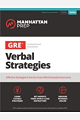 GRE Verbal Strategies: Effective Strategies & Practice from 99th Percentile Instructors (Manhattan Prep GRE Strategy Guides) Kindle Edition