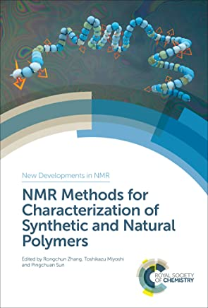 NMR Methods for Characterization of Synthetic and Natural Polymers (ISSN)