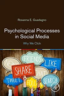 Psychological Processes in Social Media: Why We Click