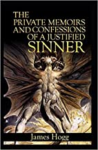 The Private Memoirs and Confessions of a Justified Sinner Illustrated