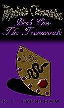 The Medusa Chronicles #1: Book One: The Triumvirate